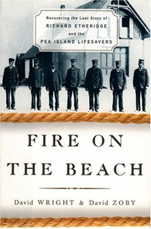 Book Title: Fire on the Beach - Recovering the Lost Story of Richard Etheridge and the Pea Island Lifesavers